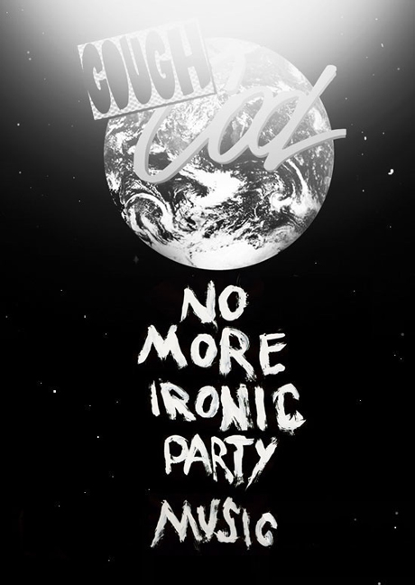 COUGH / COOL // No More Ironic Party Music