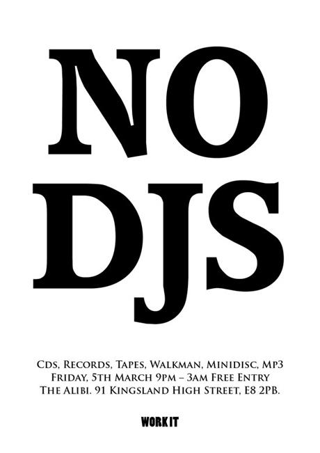 Work It presents No DJs